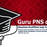 Pembukaan Beasiswa Kualifikasi Untuk Strata Satu (S1) Bagi Guru PNS dan Non PNS